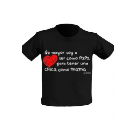 "Camiseta ""De mayor voy a ser como papá"""